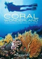 Coral Wonderland-The Best Dive Sites of the Great