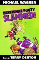 Maxx Rumble Footy 2 Slammed!