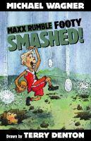 Maxx Rumble Footy 4 Smashed!