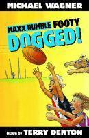 Maxx Rumble Footy 8 Dogged!