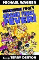 Maxx Rumble Footy 9 Grand Final Fever!