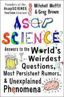 Asap Science answers to the world's weirdest quest
