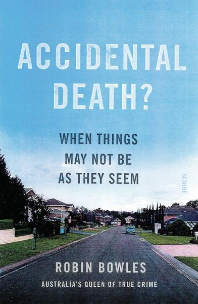 Accidental Death? When Things Aren't What They Se