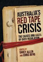 Australia's Red Tape Crisis The Causes and Costs