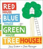 Red House Blue House Green House Tree House