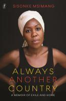 Always Another Country A Memoir of Exile and Home