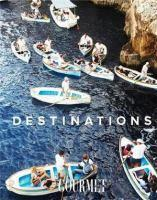 Destinations A collection of Gourmet Traveller's
