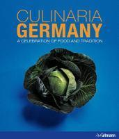 Culinaria Germany A Celebration of Food and Tradi